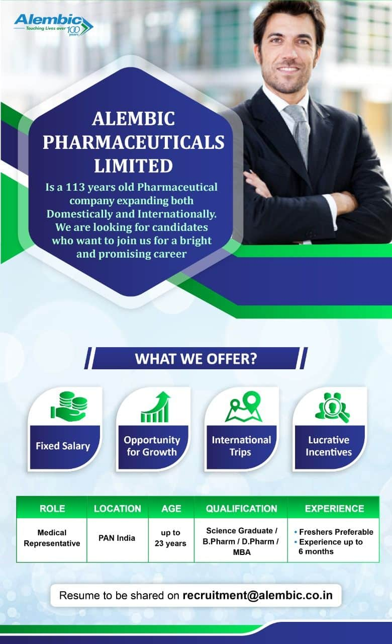 Alembic Pharma Limited – Urgent Opening for FRESHERS – Medical Representatives    Apply Now