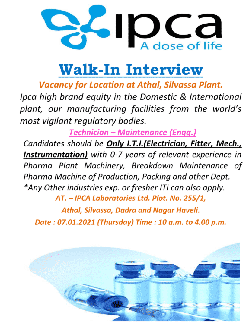 Ipca Laboratories Limited – Walk-In Interviews for Freshers & Experienced – Maintenance ( Engg. ) Department on 07th Jan' 2021