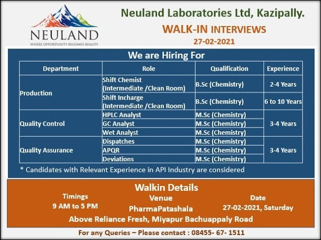 Neuland Laboratories Ltd - Walk-In Interviews for Multiple Positions in Production / Quality Control / Quality Assurance on 27th Feb' 2021